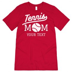 Tennis Mom Custom Tee