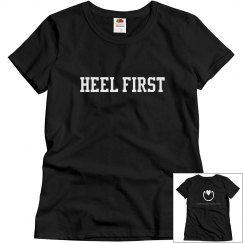 Heel First T-Shirt