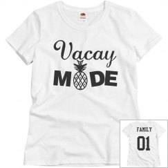 VACAY MODE family Shirt