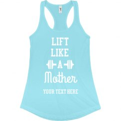 Lift Like a Mother