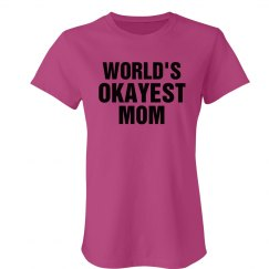 Okayest Mom