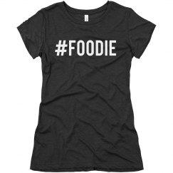 Hashtag Foodie Tee