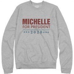 Michelle Is My President