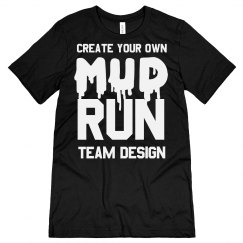 Create Mud Run Team Shirts