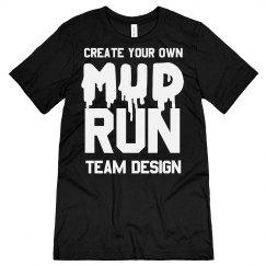 Create Mud Run Team Shirts