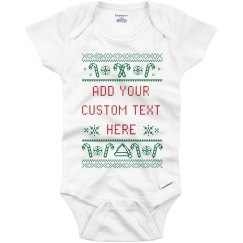 Custom Text Ugly Onesie Design