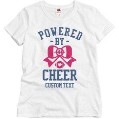 Powered by Cheer Custom Tee