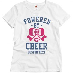 Powered by Cheer Custom Tee