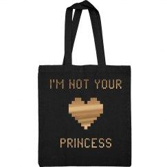 Metallic I Am Not Your Princess