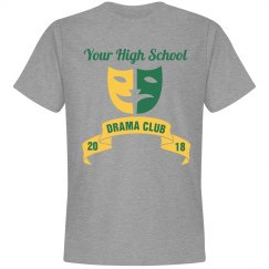 Custom Drama Club Tee Adult