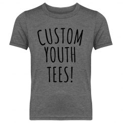 Customizable Youth Triblend Tees