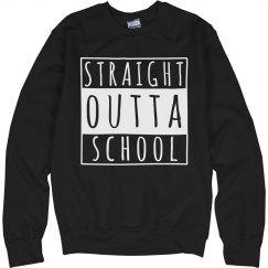 I'm Straight Outta School