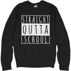 I'm Straight Outta School