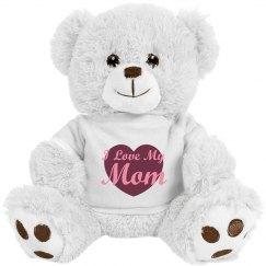Love My Mom Bear