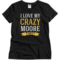 Crazy Moore Family