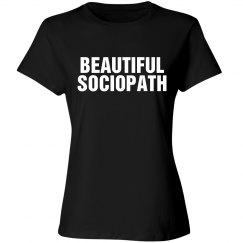 Beautiful Sociopath