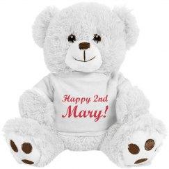 Happy 2nd Mary Bear