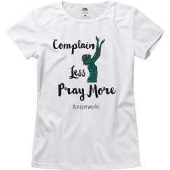 Complain Less Pray More