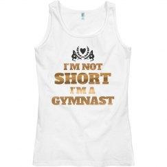 Not Short I'm A Gymnast Metallic