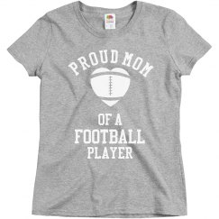 Proud Mom Of A Football Player Football Mom Shirt