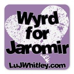 Wyrd for Jaromir Magnet