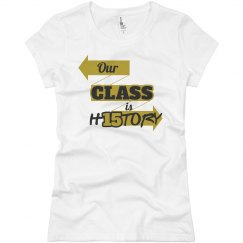Our Class is History