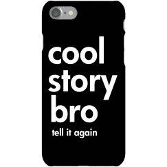 Cool Story Bro Call Again