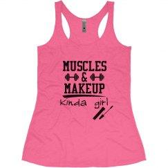 Muscles & Makeup Kinda Girl
