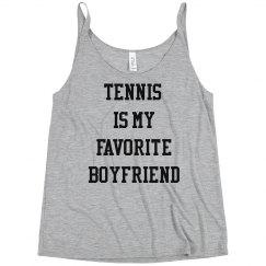 Tennis is my Favorite Boyfriend The Holly