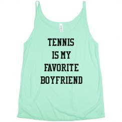 Tennis is my Favorite Boyfriend The Holly