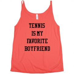 Tennis is my Favorite Boyfriend The Heather