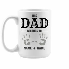 Custom This Dad Belongs To His Kids