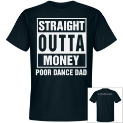Straight Outta Money - Dad Shirt