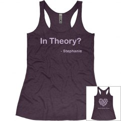 In Theory? Quote Tank Top