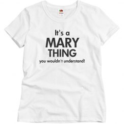 It a Mary thing