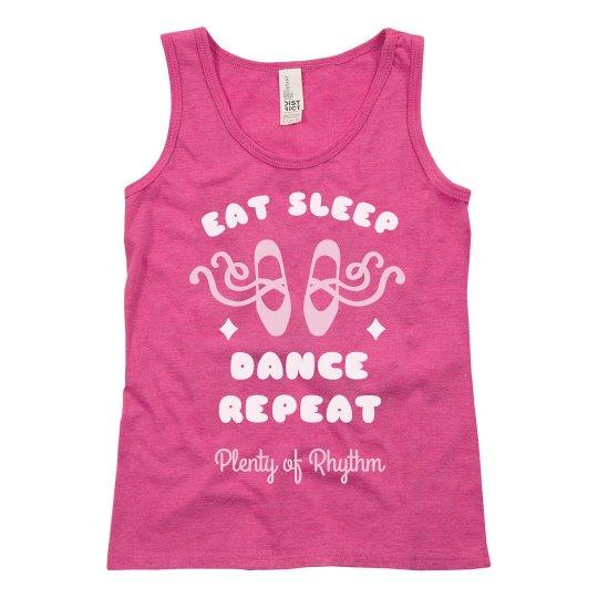 Eat, Sleep, Dance, Repeat