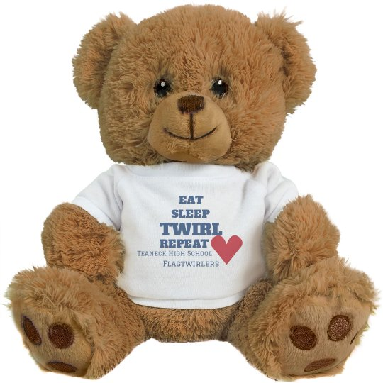 Eat Sleep Twirl Repeat Teddy Bear