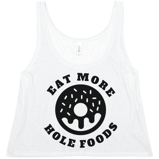 Eat Those Hole Foods