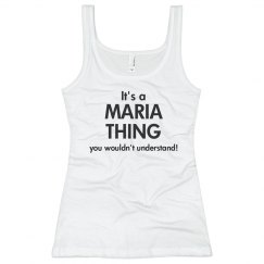 It's a Maria thing