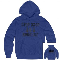 Stop Drop And Bong Hit Straight Outta Weed Hoodie