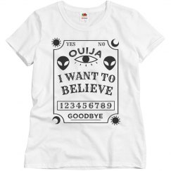 Ouija Board Aliens Want To Believe