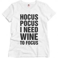 Hocus Pocus Wine To Focus
