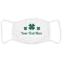 Custom Text Shamrock Face Mask