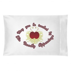 Be Touched pillowcase