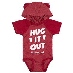 Hug it Out Cutest Custom Valentine's Day Baby