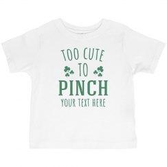 To Cute To Pinch Custom Baby Tee