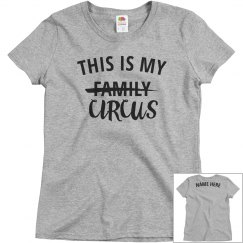 Funny This Is My Circus Family