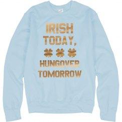 Irish Today, Hungover Tomorrow