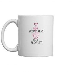 keep calm I'm a florist