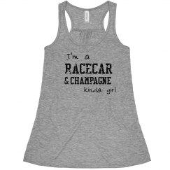 Racecar & Champagne kinda girl